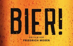BIER – Der beste Film, der je gebraut wurde